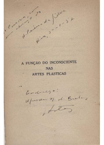 A Função do Inconsciente nas Artes Plásticas - Com Dedicatória do Autor