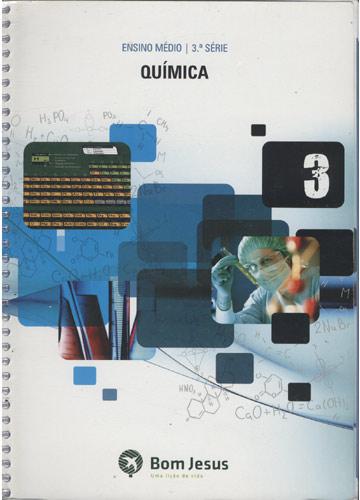 Química - Volume 3 - Ensino Médio - 3ª Série