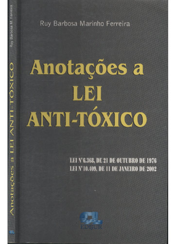 Anotações a Lei Anti-Tóxico