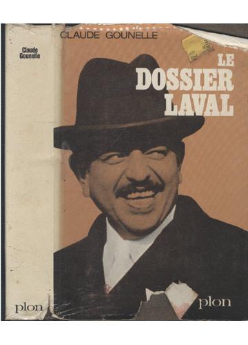 Claude Gounelle - Le Dossier Laval