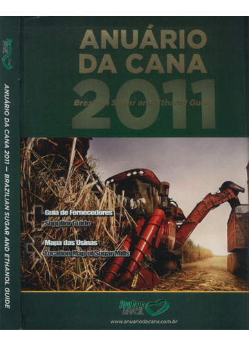 Anuário da Cana 2011 - Brazilian Sugar and Ethanol Guide