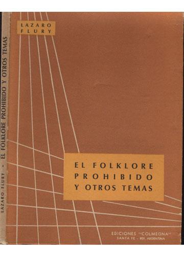 El Folklore Proibido y Otros Temas