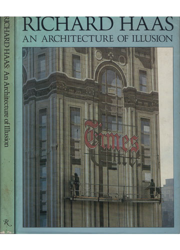 Richard Haas - An Architecture of Illusion