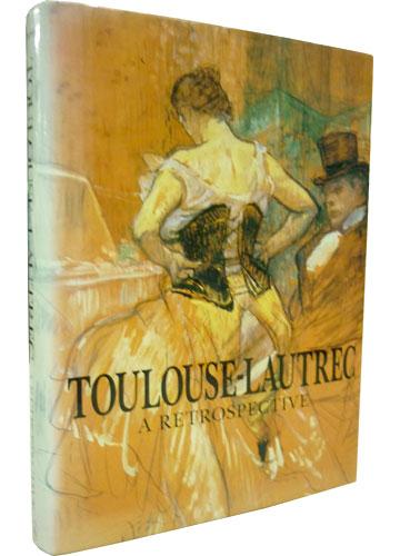 Toulouse-Lautrec - A Retrospective