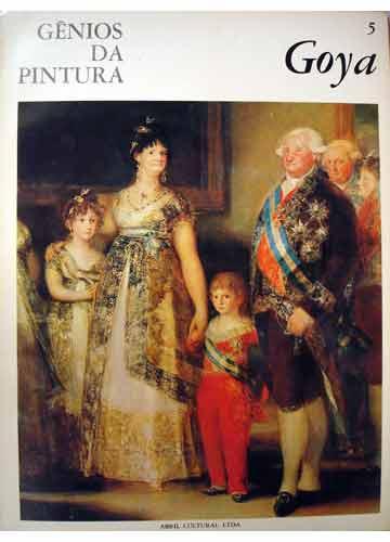 Goya - Gênios da Pintura - Volume 5