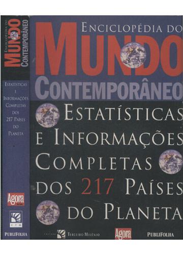 Enciclopédia do Mundo Contemporâneo - Estatística e Informações Completas dos 217 Países do Planeta