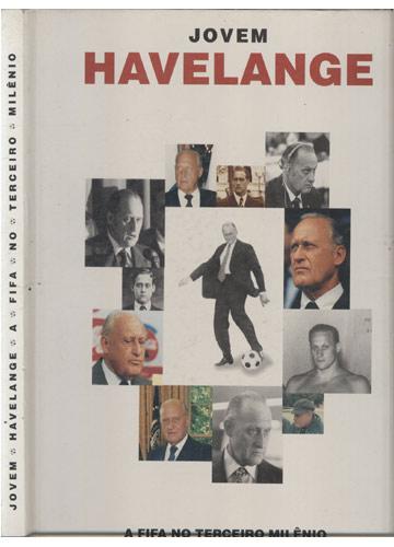 Jovem Havelange - A FIFA no Terceiro Milênio