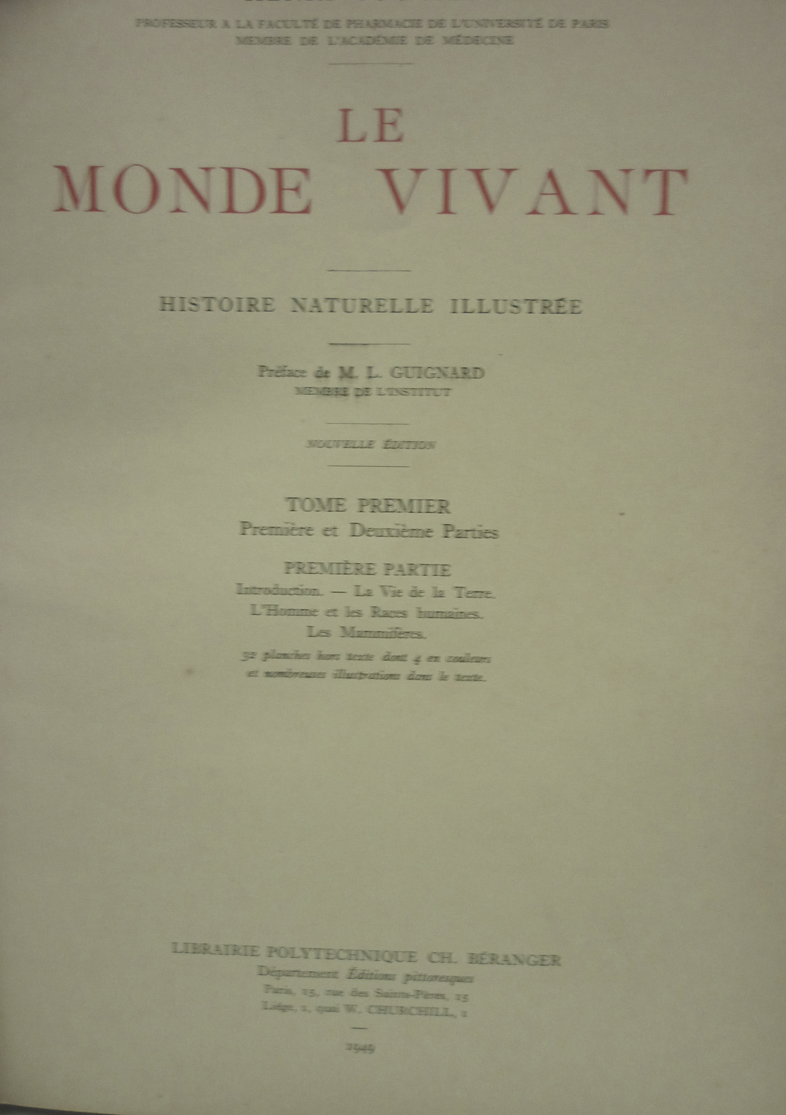 Le Monde Vivant - 3 Tomos