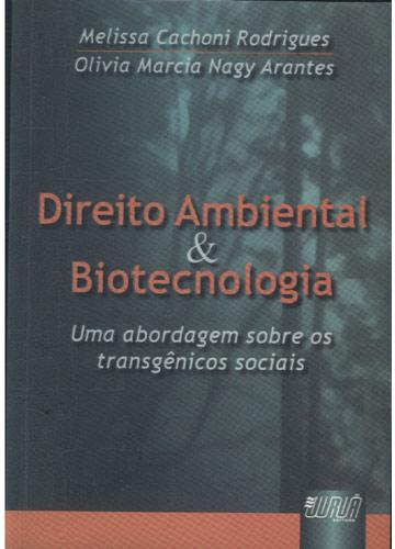 Direito Ambiental & Biotecnologia