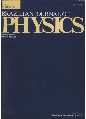 Brazilian Journal of Physics - Volume 23 - N 2 - June 1993