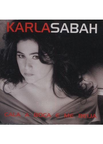 Karla Sabah - Cala a Boca e Me Beija