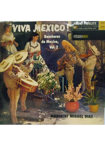 Miguel Dias e Seus Mariachis - Viva México!