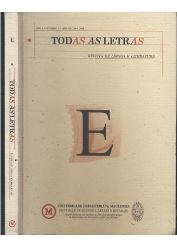 Todas as Letras - Letra E - Revista de Língua e Literatura - Ano 5 - Número 5