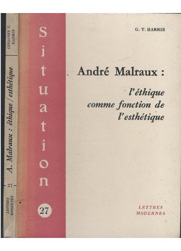 A. Malraux - Éthique/Esthétique