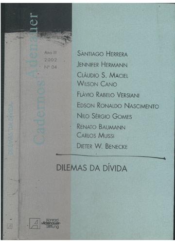 Dilemas da Dívida - Cadernos Adenauer - Ano III - Nº 4 - 2002