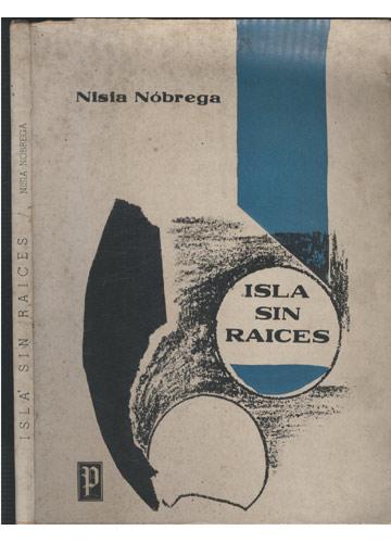 Isla Sin Raices - com Dedicatória da Autora