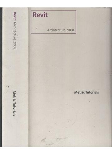 Revit Architecture - Metric Tutorials
