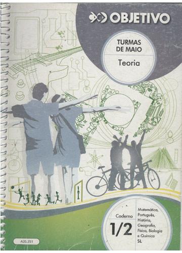 Objetivo - Turmas de Maio - Caderno 1/2 - Teoria