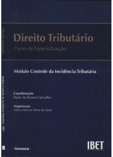 Direito Tributário - Módulo Controle da Incidência Tributária