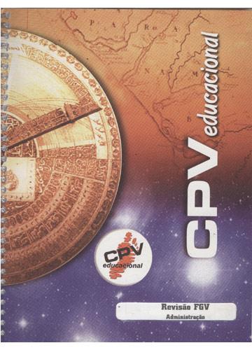 CPV Educacional - Revisão FGV Administração