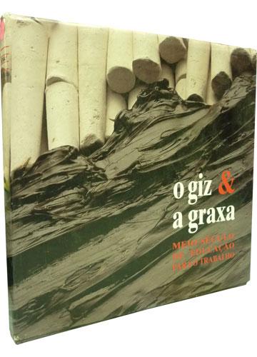 O Giz & a Graxa