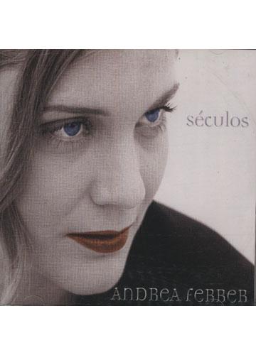 Andrea Ferrer - Séculos