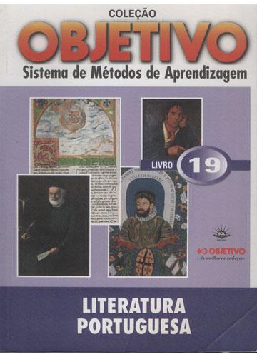 Literatura Portuguesa - Livro 19 - Coleção Objetivo