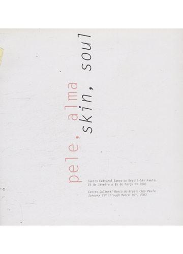 Pele Alma - Skin Soul