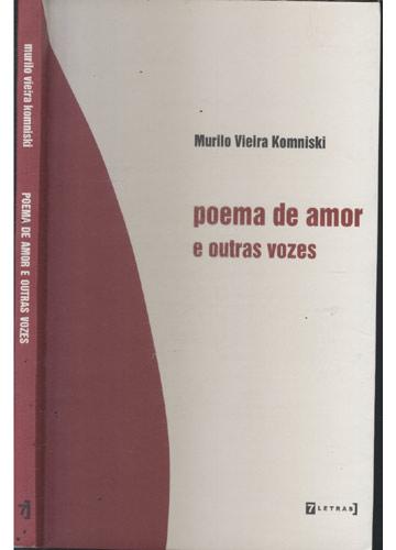 Poema de Amor e Outras Vozes - Com Dedicatória do Autor