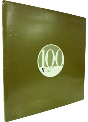 ACM São Paulo - 100 Anos / 1902-2002