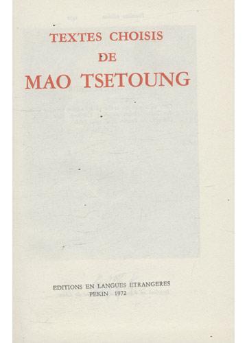 Textes Choisis de Mao Tsetoung