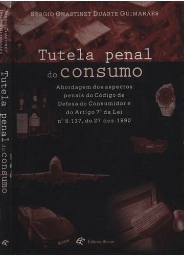 Tutela Penal do Consumo