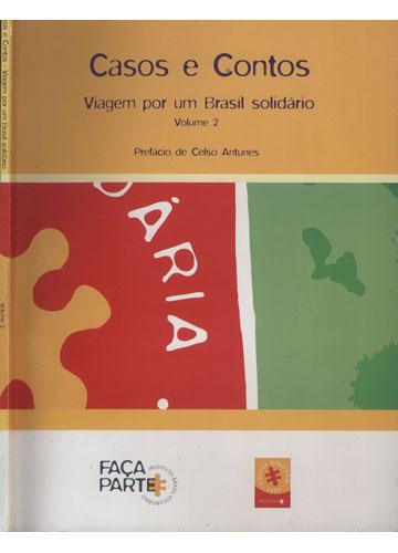 Casos e Contos - Viagem por Um Brasil Solidário - Volume 2