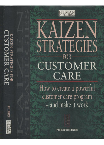 Kaizen Strategies for Customer Care