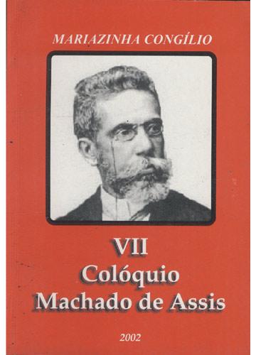 VII Colóquio Machado de Assis