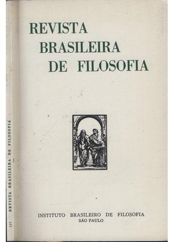 Revista Brasileira de Filosofia - Nº.157 - Volume XXXIX