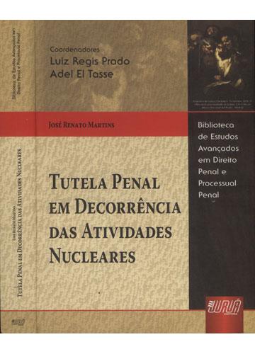Tutela Penal em Decorrência das Atividades Nucleares