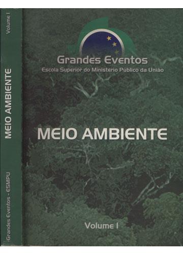 Grandes Eventos - ESMPU - Meio Ambiente - Volume I