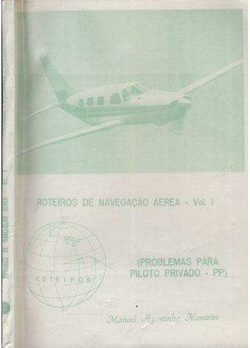 Roteiros de Navegação Aérea - Volume 1