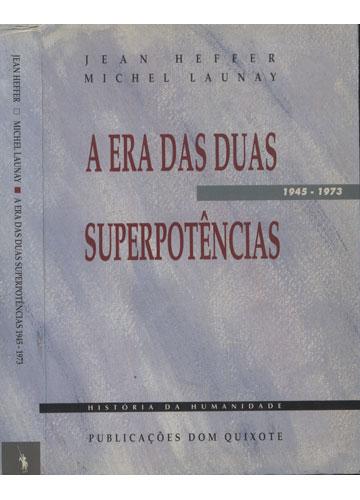 A Era das Duas Superpotências