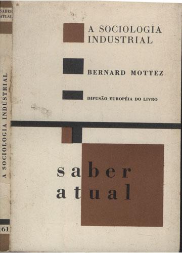 A Sociologia Industrial