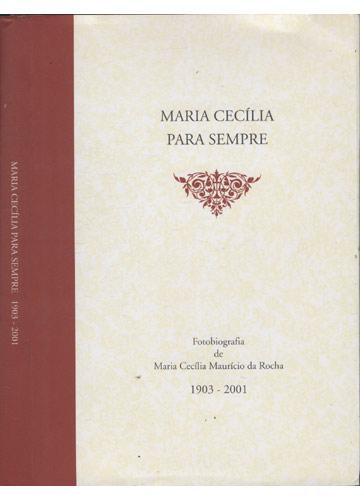 Maria Cecília Para Sempre