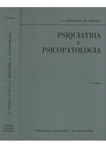 Psiquiatria e Psicotapologia - Volume II