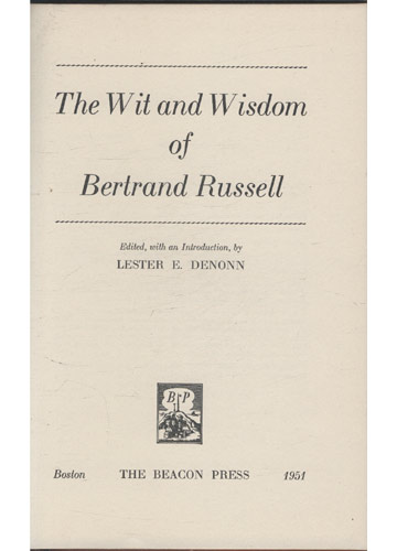 The Wit and Wisdom of Bertrand Russell