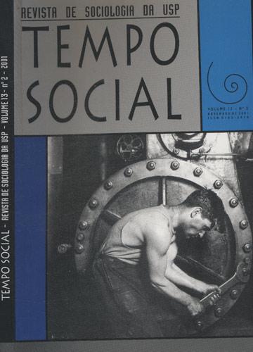 Tempo Social - Revista de Sociologia da USP - Volume 13 - Nº2 - 2001