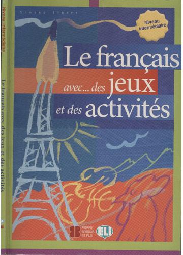 Le Françaos Avec Des Jeux Et Des Activités