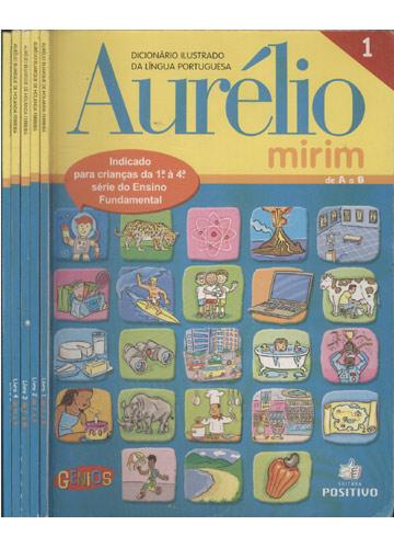 Dicionário Ilustrado da Língua Portuguesa Aurelio Mirim - 5 Volumes