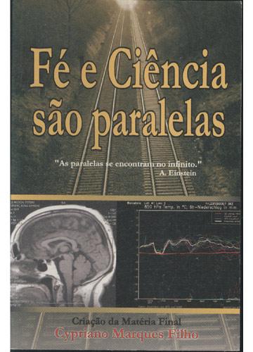 Fé e Ciência são Paralelas