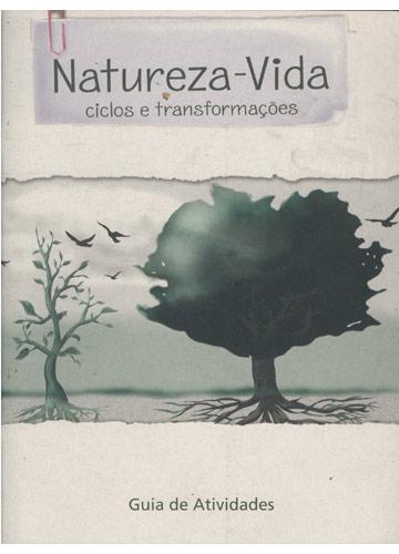 Natureza-Vida - Ciclos e Transformações