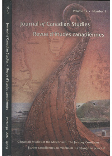 Journal of Canadian Studies - Volume 35 - Number 1 - Revue d'Études Canadiennes - 2000